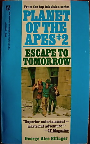 [PDF] [EPUB] Escape to Tomorrow (Planet of the Apes, #2) Download by George Alec Effinger