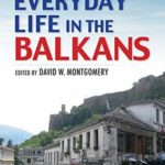 [PDF] [EPUB] Everyday Life in the Balkans Download
