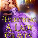 [PDF] [EPUB] Everything a Lady Craves: A Historical Regency Romance Book Download