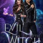 [PDF] [EPUB] Evil Little Witch (Witches of Fire and Ice, #1) Download
