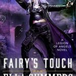 [PDF] [EPUB] Fairy's Touch (Legion of Angels #7) Download