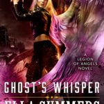 [PDF] [EPUB] Ghost's Whisper (Legion of Angels #9) Download