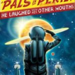 [PDF] [EPUB] He Laughed with His Other Mouths (Pals in Peril, #6) Download