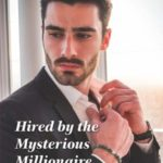 [PDF] [EPUB] Hired by the Mysterious Millionaire Download