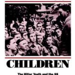 [PDF] [EPUB] Hitler's Children: The Hitler Youth and the SS Download