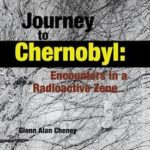 [PDF] [EPUB] Journey to Chernobyl: Encounters in a Radioactive Zone Download