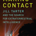 [PDF] [EPUB] Making Contact: Jill Tarter and the Search for Extraterrestrial Intelligence Download