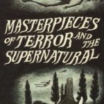 [PDF] [EPUB] Masterpieces of Terror and the Supernatural Download