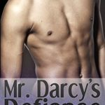 [PDF] [EPUB] Mr. Darcy's Defiance: a steamy Pride and Prejudice variation romance (Darcy's Darkness Book 4) Download