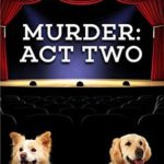 [PDF] [EPUB] Murder: Act Two (A Sister Sleuths Mystery Book 2) Download
