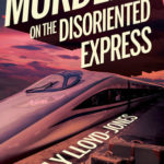 [PDF] [EPUB] Murder on the Disoriented Express (Illusive, #1.5) Download