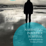 [PDF] [EPUB] Narrating Injustice Survival. Self-medication by Victims of Crime (Palgrave Studies in Victims and Victimology) Download