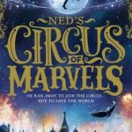 [PDF] [EPUB] Ned's Circus of Marvels (Ned's Circus of Marvels, #1) Download