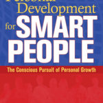 [PDF] [EPUB] Personal Development for Smart People: The Conscious Pursuit of Personal Growth Download