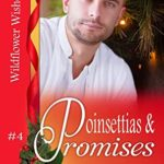 [PDF] [EPUB] Poinsettias and Promises (Wildflower Wishes #4) Download