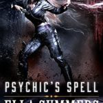 [PDF] [EPUB] Psychic's Spell (Legion of Angels #6) Download