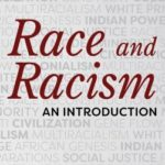 [PDF] [EPUB] Race and Racism: An Introduction Download