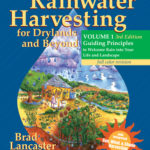 [PDF] [EPUB] Rainwater Harvesting for Drylands and Beyond, Volume 1: Guiding Principles to Welcome Rain Into Your Life and Landscape Download