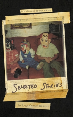 [PDF] [EPUB] Selected Stories Download by Troy James Weaver