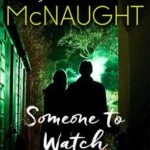 [PDF] [EPUB] Someone to Watch Over Me: A Novel Download