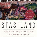 [PDF] [EPUB] Stasiland: Stories from Behind the Berlin Wall Download