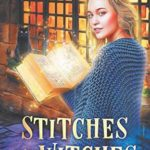 [PDF] [EPUB] Stitches and Witches: A Paranormal Cozy Mystery (Vampire Knitting Club) Download