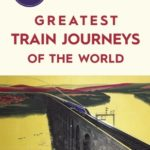 [PDF] [EPUB] The 50 Greatest Train Journeys of the World Download