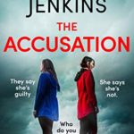 [PDF] [EPUB] The Accusation: An addictive psychological thriller with a jaw-dropping twist Download