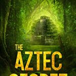 [PDF] [EPUB] The Aztec Secret Download