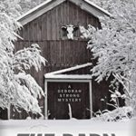 [PDF] [EPUB] The Barn (A Deborah Strong Mystery) Download