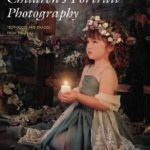 [PDF] [EPUB] The Best of Children's Portrait Photography: Techniques and Images from the Pros Download