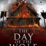 [PDF] [EPUB] The Day of the Wolf (Erik Haraldsson Book 3) Download