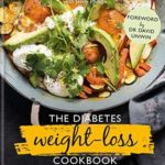 [PDF] [EPUB] The Diabetes Weight-Loss Cookbook: A life-changing diet to prevent and reverse type 2 diabetes Download