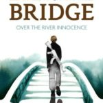 [PDF] [EPUB] The Eternal Bridge Over the River Innocence Download