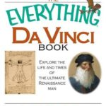 [PDF] [EPUB] The Everything Da Vinci Book: Explore the life and times of the Ultimate Renaissance Man Download