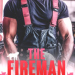 [PDF] [EPUB] The Fireman I Loved to Hate: A Small Town Enemies to Lovers Romance (Everything For Love Series Book 2) Download