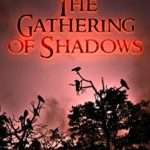 [PDF] [EPUB] The Gathering of Shadows (The Glennison Darkisle Cases, #1) Download