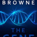 [PDF] [EPUB] The Gene: A Medical Thriller (A Dr. Nicklaus Hart Medical Thriller Book 4) Download