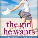 [PDF] [EPUB] The Girl He Wants (No Strings Attached #3) Download