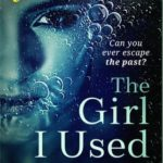 [PDF] [EPUB] The Girl I Used to Be Download