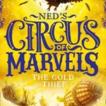 [PDF] [EPUB] The Gold Thief (Ned's Circus of Marvels #2) Download