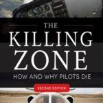 [PDF] [EPUB] The Killing Zone: How and Why Pilots Die, Second Edition Download