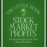 [PDF] [EPUB] The Little Book of Stock Market Profits: The Best Strategies of All Time Made Even Better Download