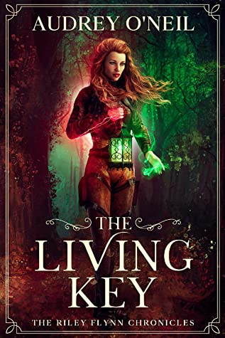 [PDF] [EPUB] The Living Key (The Riley Flynn Chronicles Book 1) Download by Audrey O'Neil