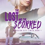 [PDF] [EPUB] The Lost and the Scarred (Kingston City Limits, #1) Download