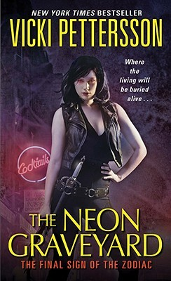 [PDF] [EPUB] The Neon Graveyard (Signs of the Zodiac, #6) Download by Vicki Pettersson