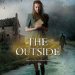 [PDF] [EPUB] The Outside (The Hallowed Ones, #2) Download