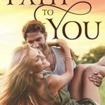 [PDF] [EPUB] The Path to You: A Small Town Friends-to-Lovers Romance Download