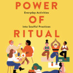 [PDF] [EPUB] The Power of Ritual: How to Create Meaning and Connection in Everything You Do Download