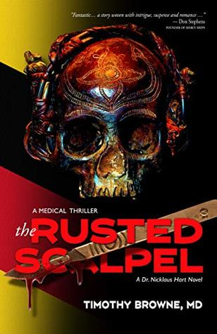 [PDF] [EPUB] The Rusted Scalpel (Dr. Nicklaus Hart #3) Download by Timothy Browne